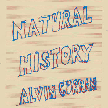 Alvin Curran 'Natural History' LP