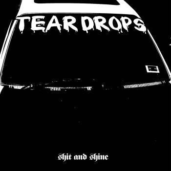 Shit And Shine 'Teardrops' LP