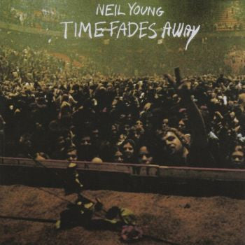 Neil Young 'Time Fades Away' LP
