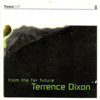 Terrence Dixon 'From The Far Future' 2xLP + 7""