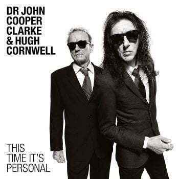 Dr. John Cooper Clarke & Hugh Cornwell 'This Time It's Personal' LP
