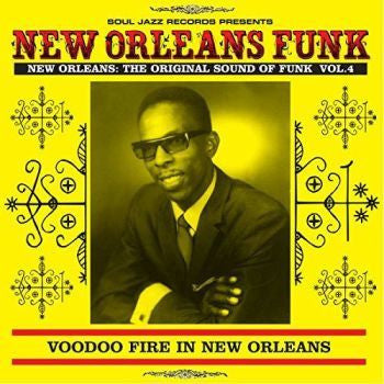 Various 'New Orleans Funk 4: Voodoo Fire In New Orleans 1951-75' 2xLP