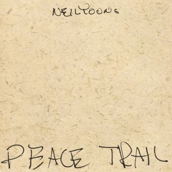 Neil Young 'Peace Trail' LP