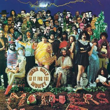 Frank Zappa & The Mothers of Invention 'We're Only In It For The Money' LP