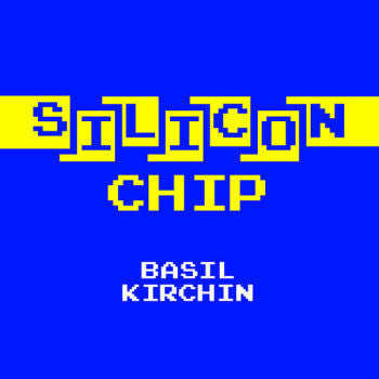 Basil Kirchin 'Silicon Chip' 7""