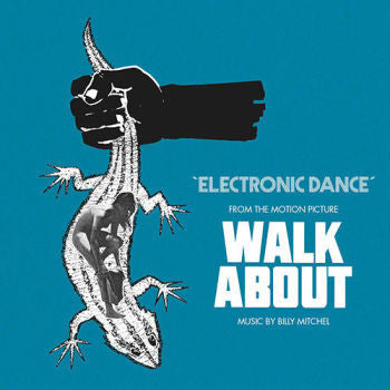 Billy Mitchel 'Electronic Dance (From The Motion Picture Walkabout)' 7""