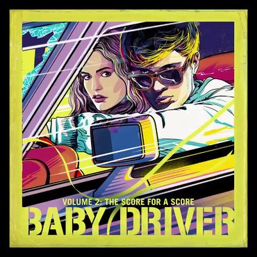 Various 'Baby Driver Volume 2: The Score For A Score' LP