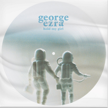 George Ezra 'Hold My Girl' Picture Disc 7""