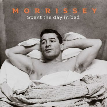 Morrissey 'Spent The Day In Bed' 7""