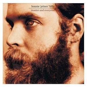 Bonnie 'Prince' Billy 'Master and Everyone' LP