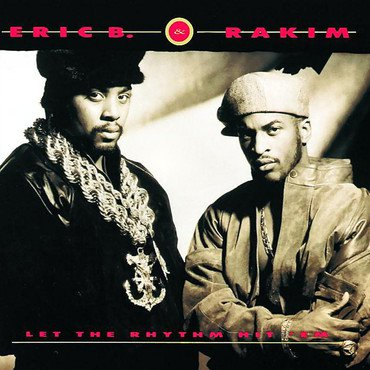Eric B & Rakim 'Let The Rhythm Hit 'Em' 2xLP