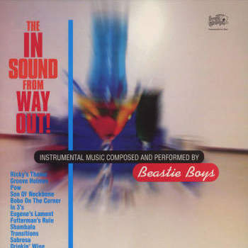 Beastie Boys 'The In Sound From Way Out!' LP