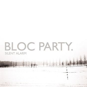 Bloc Party 'Silent Alarm' LP