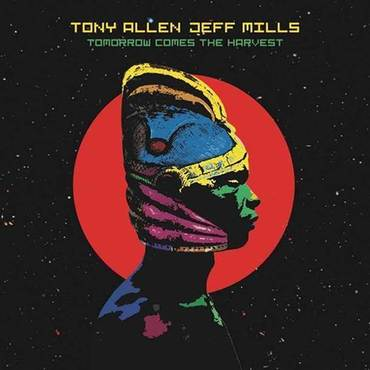 Tony Allen & Jeff Mills 'Tomorrow Comes The Harvest' 10""