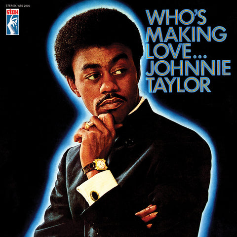 Johnnie Taylor 'Who's Making Love' LP