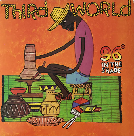 Third World '96º In The Shade' LP