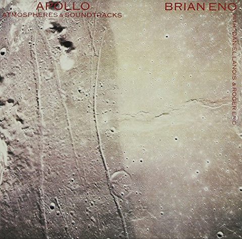Brian Eno 'Apollo: Atmospheres And Soundtracks (Extended Edition)' 2xLP