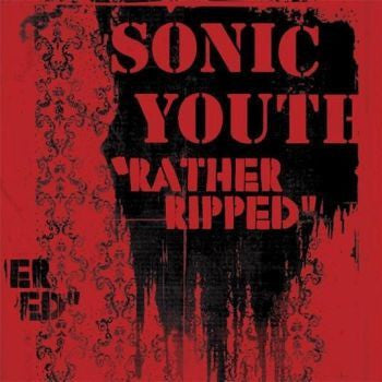 Sonic Youth 'Rather Ripped' LP