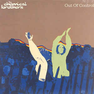 The Chemical Brothers 'Out Of Control (Secret Psychedelic Mix)' 12""