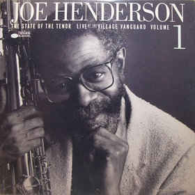 Joe Henderson 'The State Of The Tenor: Live At The Village Vanguard, Vol.1 (Tone Poet Series)' LP
