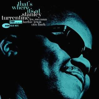 Stanley Turrentine 'That's Where It's At (Tone Poet Series)' LP