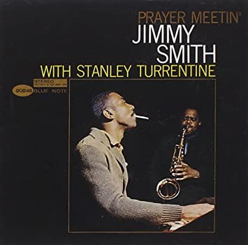 Jimmy Smith with Stanley Turrentine 'Prayer Meetin' (Tone Poet Series)' LP