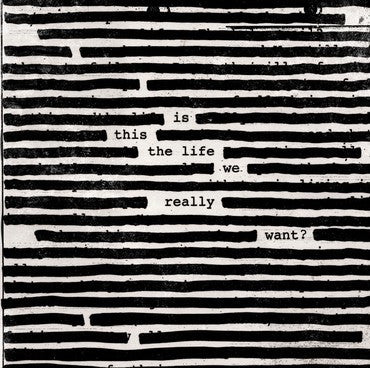 Roger Waters 'Is This The Life We Really Want?' 2xLP