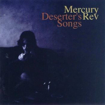 Mercury Rev 'Deserter's Songs' LP