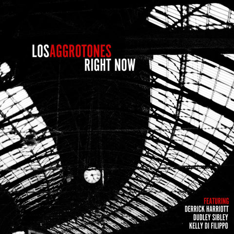 Los Aggrotones 'Right Now' LP