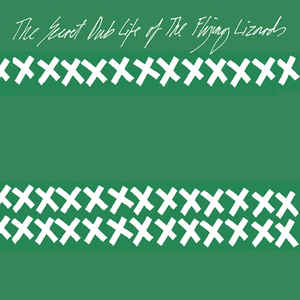 The Flying Lizards 'The Secret Dub Life Of The Flying Lizards' LP