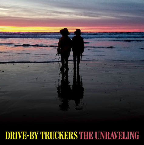 Drive-By Truckers 'The Unraveling' LP