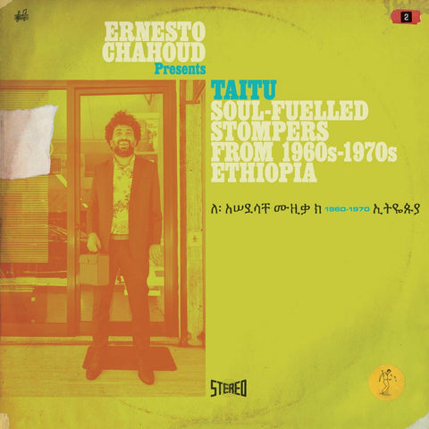 Various 'Ernesto Chahoud presents TAITU – Soul-fuelled Stompers from 1960s – 1970s Ethiopi' 3xLP