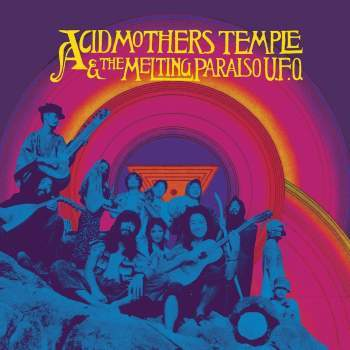 Acid Mothers Temple & The Melting Paraiso U.F.O. 'Acid Mothers Temple & The Melting Paraiso U.F.O.' 2xLP