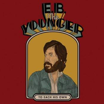 E.B. The Younger 'To Each His Own' LP