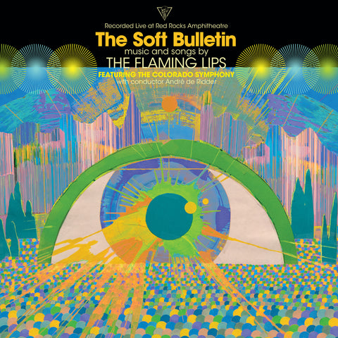 The Flaming Lips featuring The Colorado Symphony with Conductor Andre De Ridder 'The Soft Bulletin: Recorded Live At Red Rocks Amphitheatre' 2xLP