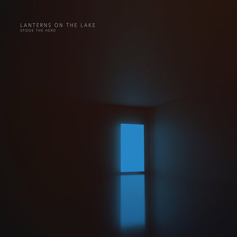 Lanterns On The Lake 'Spook The Herd' LP