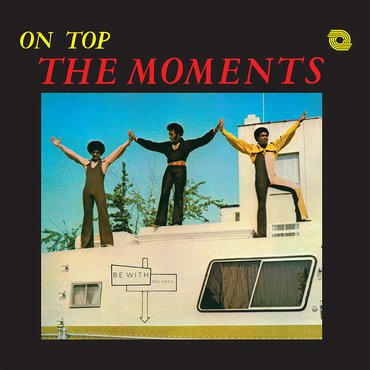 The Moments 'On Top' LP