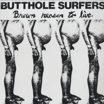 Butthole Surfers 'Brown Reason To Live' LP