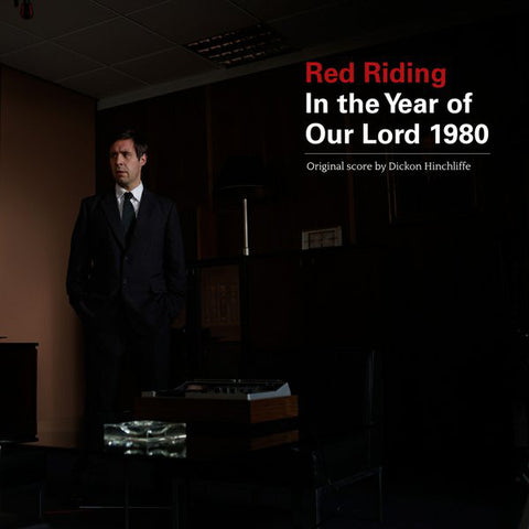 Dickon Hinchcliffe 'Red Riding: In The Year Of Our Lord 1980' LP