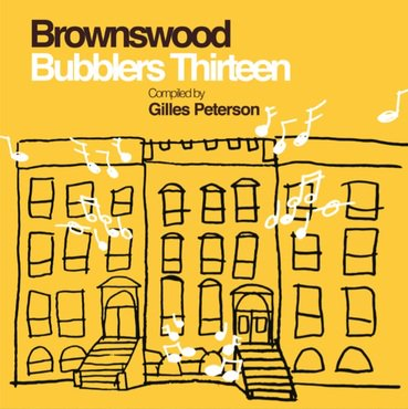 Various 'Brownswood Bubblers Thirteen Compiled by Gilles Peterson' 2xLP