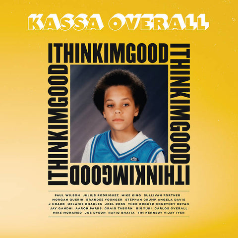 Kassa Overall 'I Think I'm Good' LP