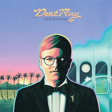 Dent May 'Across The Multiverse' LP