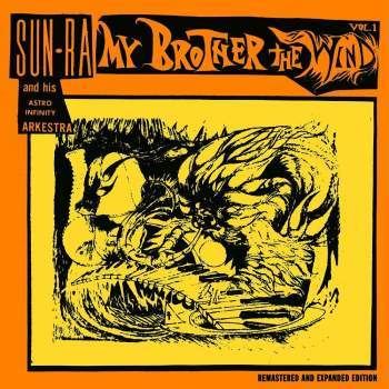 Sun Ra and His Astro Infinity Arkestra 'My Brother The Wind Vol. 1' 2xLP