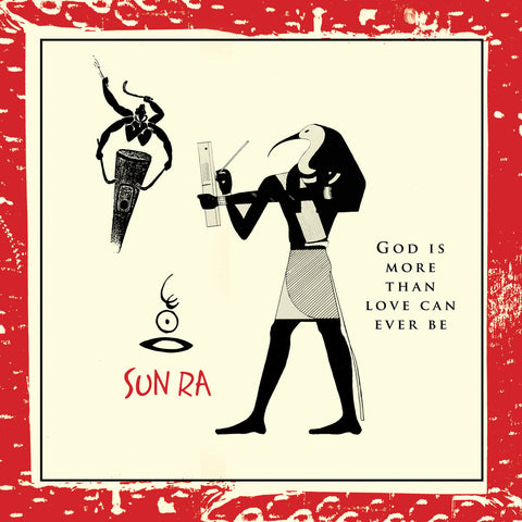 Sun Ra 'God Is More Than Love Can Ever Be' LP