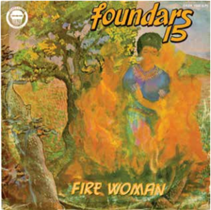 Foundars 15 'Fire Woman' LP