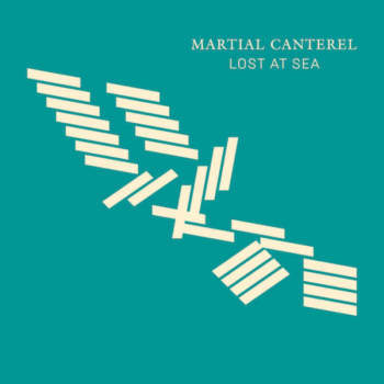 Martial Canterel 'Lost At Sea' LP