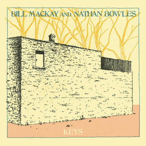 Bill MacKay and Nathan Bowles 'Keys' LP
