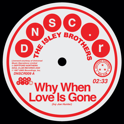 The Isley Brothers / Brenda Hollway 'Why When Love Is Gone' / 'Can't Hold The Feeling Back' 7""