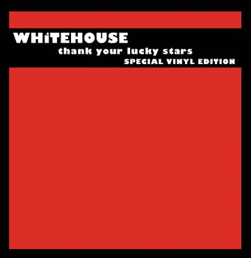 Whitehouse 'Thank Your Lucky Stars' 2xLP