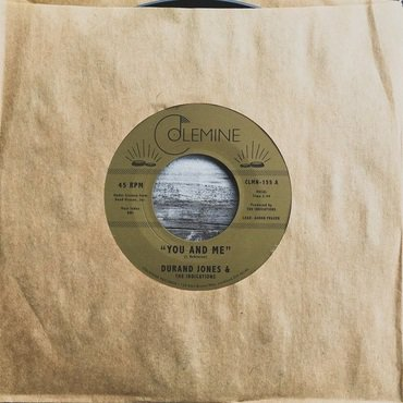 Durand Jones and the Indications 'You And Me / Put A Smile On Your Face' 7""